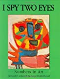 img - for I Spy Two Eyes: Numbers in Art book / textbook / text book