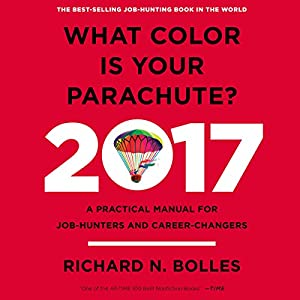 What Color Is Your Parachute? 2017 Audiobook