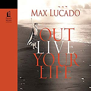 Outlive Your Life Audiobook