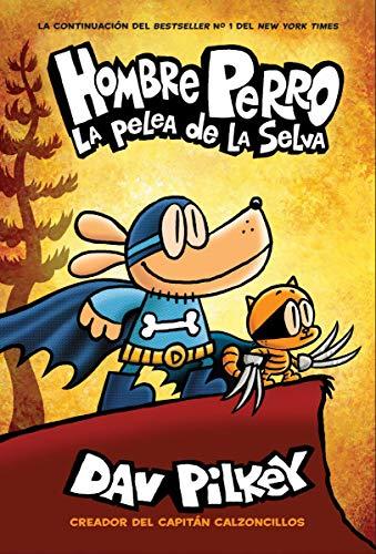 Book Cover: Hombre Perro: La pelea de la selva