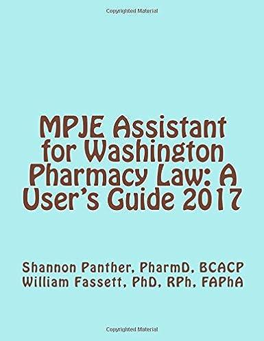 mpje assistant for washington pharmacy law a user s guide 2017 dr rh amazon com user guide codeigniter user guide lumia 950