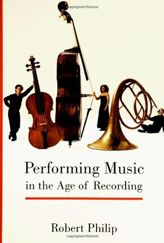 Download Performing Music in the Age of Recording ebook