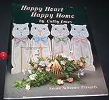 Happy Heart Happy Home, Cathy Jones, 1567702414