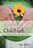 Redeeming Childbirth, Angie Tolpin, 1462723772