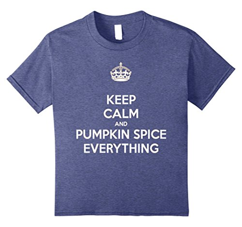 Kids Keep Calm And Pumpkin Spice Everything Funny T-Shirt 8 Heather - Costume Ideas Spice Girl