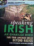 Speaking Irish, Siuan Ni Mhaonaigh and Antain Mac Lochlainn, 007147563X