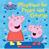 Play Time for Peppa and George (Peppa Pig)