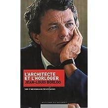 L'architecte et l'horloger: Suivi d'entretiens avec Gérard Leclerc