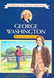 img - for George Washington: Young Leader (Turtleback School & Library Binding Edition) (Childhood of Famous Americans (Pb)) book / textbook / text book
