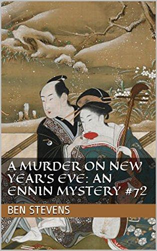 A Murder on New Year's Eve: An Ennin Mystery #72