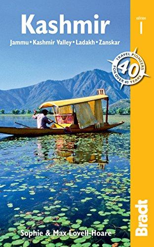 Kashmir: Jammu, Kashmir Valley, Ladakh, Zanskar (Bradt Travel Guides (Regional Guides)) (Ladakh Trekking)