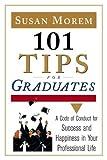 101 Tips for Graduates, Susan Morem, 0816056773