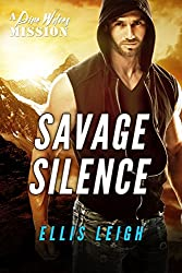 Savage Silence: A Dire Wolves Mission (The Devil's Dires Book 4)