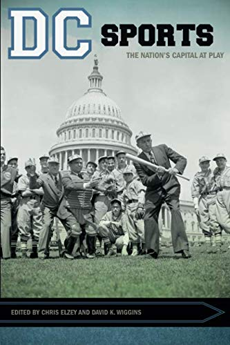 Books : DC Sports: The Nation's Capital at Play (Sport, Culture, and Society)