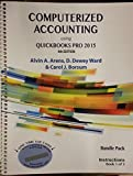 img - for Bundle Pack Containing Computerized Accounting Using QuickBooks Pro 2015, 4th Edition and Systems Understanding Aid, 9th Edition book / textbook / text book