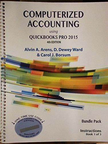 Computerized accounting using quickbooks pro 2015 bundle of 3 computerized accounting using quickbooks pro 2015 bundle of 3 books alvin a arens d dewey ward carol j borsum 9780912503615 amazon books fandeluxe Gallery