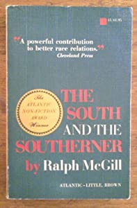 Unknown Binding The South and the Southerner by Raplh McGill (Paperback) 1964 Book