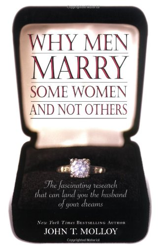 Why Men Marry Some Women and Not Others: The Fascinating Research That Can Land You the Husband of Your Dreams ebook