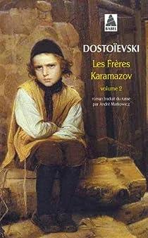 Les Frères Karamazov, tome 2 par Dostoïevski