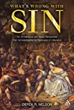 What's Wrong with Sin: Sin in Individual and Social Perspective from Schleiermacher to Theologies of Liberation, Derek R. Nelson, 0567067130