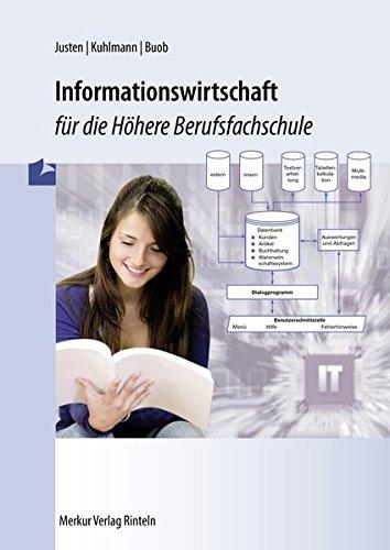 Informationswirtschaft für die Höhere Berufsfachschule