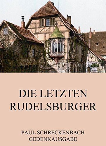 Die Letzten Rudelsburger (german Edition) Paul Schreckenbach | eBay