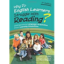 Why Do English Learners Struggle With Reading?: Distinguishing Language Acquisition From Learning Disabilities
