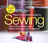 Arts & Crafts : New Complete Guide to Sewing: Step-by-Step Techniques for Making Clothes and Home Accessories
