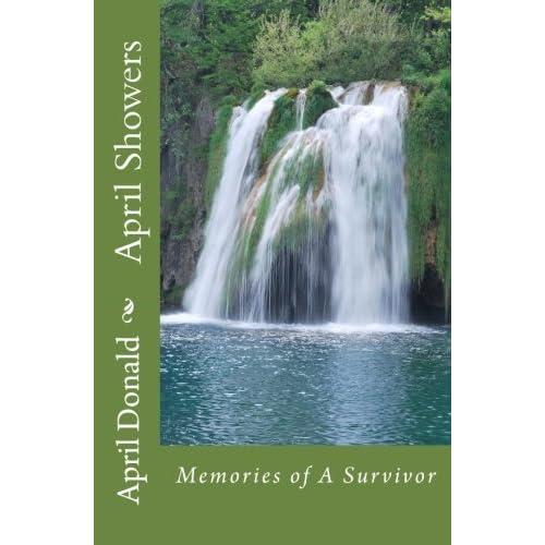 April Showers: Memories of A Survivor (Paperback)