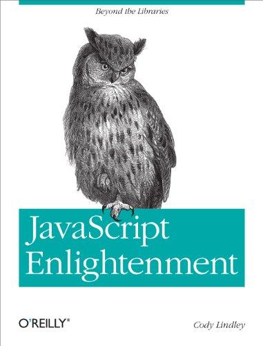 JavaScript Enlightenment: From Library User to JavaScript Developer Doc