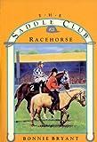 RACEHORSE (Saddle Club series Book 21)