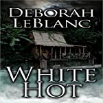 White Hot | Deborah Leblanc