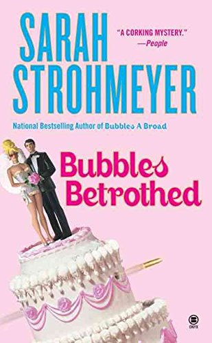 [(Bubbles Betrothed)] [By (author) Sarah Strohmeyer] published on (March, 2006)
