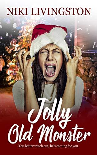 Jolly Old Santa - Jolly Old Monster