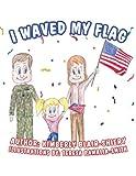 I Waved My Flag