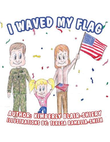 I Waved My Flag by America Star Books