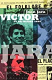 Victor: The Life and Music of Victor Jara