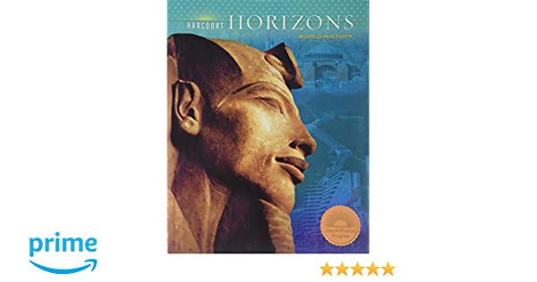 Harcourt horizons student edition world history 2005 harcourt harcourt horizons student edition world history 2005 harcourt school publishers 9780153368219 amazon books fandeluxe Gallery