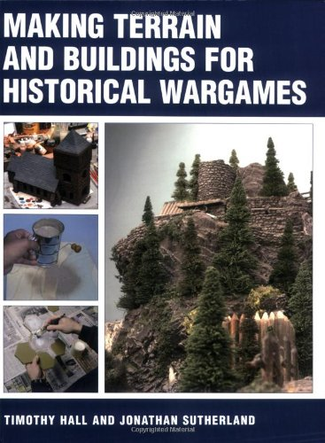 Making Terrain and Buildings for Historical War Games: Amazon co uk