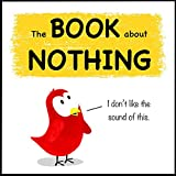 The Book about Nothing (Sammy Bird Series)