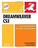 Dreamweaver CS3 for Windows and Macintosh, Tom Negrino and Dori Smith, 0321503023