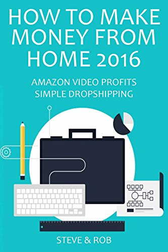 HOW TO MAKE MONEY FROM HOME 2016: AMAZON VIDEO PROFITS & SIMPLE DROPSHIPPING