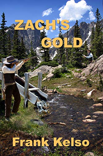 Zach's Gold by Frank Kelso ebook deal