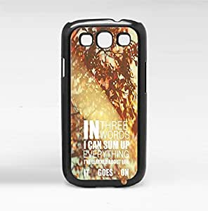 It Goes On Life Quote on Nature Background Hard Snap on Phone Case (Galaxy s3 III)