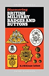 Discovering British Military Badges and Buttons (Shire Discovering)