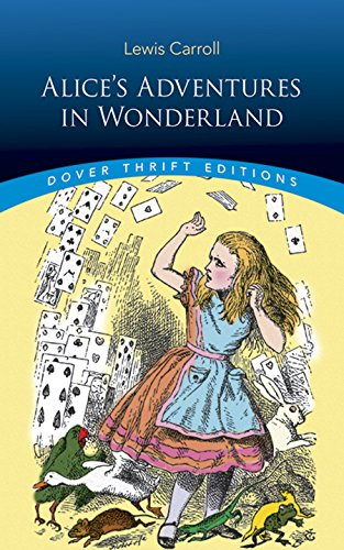 Alice's Adventures in Wonderland (Dover Thrift Editions) -