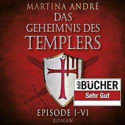 Das Geheimnis des Templers Episode I-VI