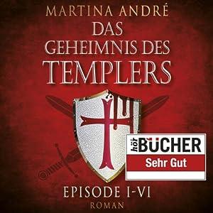 Das Geheimnis des Templers Episode I-VI | Livre audio