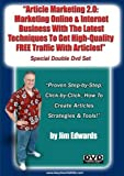 """Article Marketing 2.0: Marketing Online and Internet Business With The latest Techniques To Get High-Quality, Free Traffic With Articles…"""