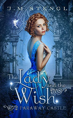 (The Lady and the Wish: A King Thrushbeard Romance (Faraway Castle Book 4))